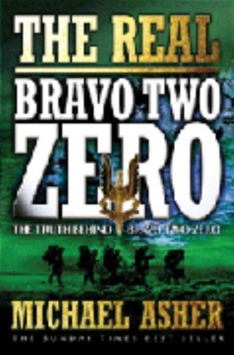 The real story of Bravo-Two-Zero by Michael Asher