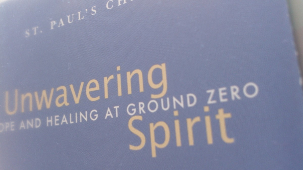 Partial image of a brochure I gathered when the Unwavering Spirit exhibit opened on May 3, 2004 at St. Paul's Chapel (next to the WTC site).