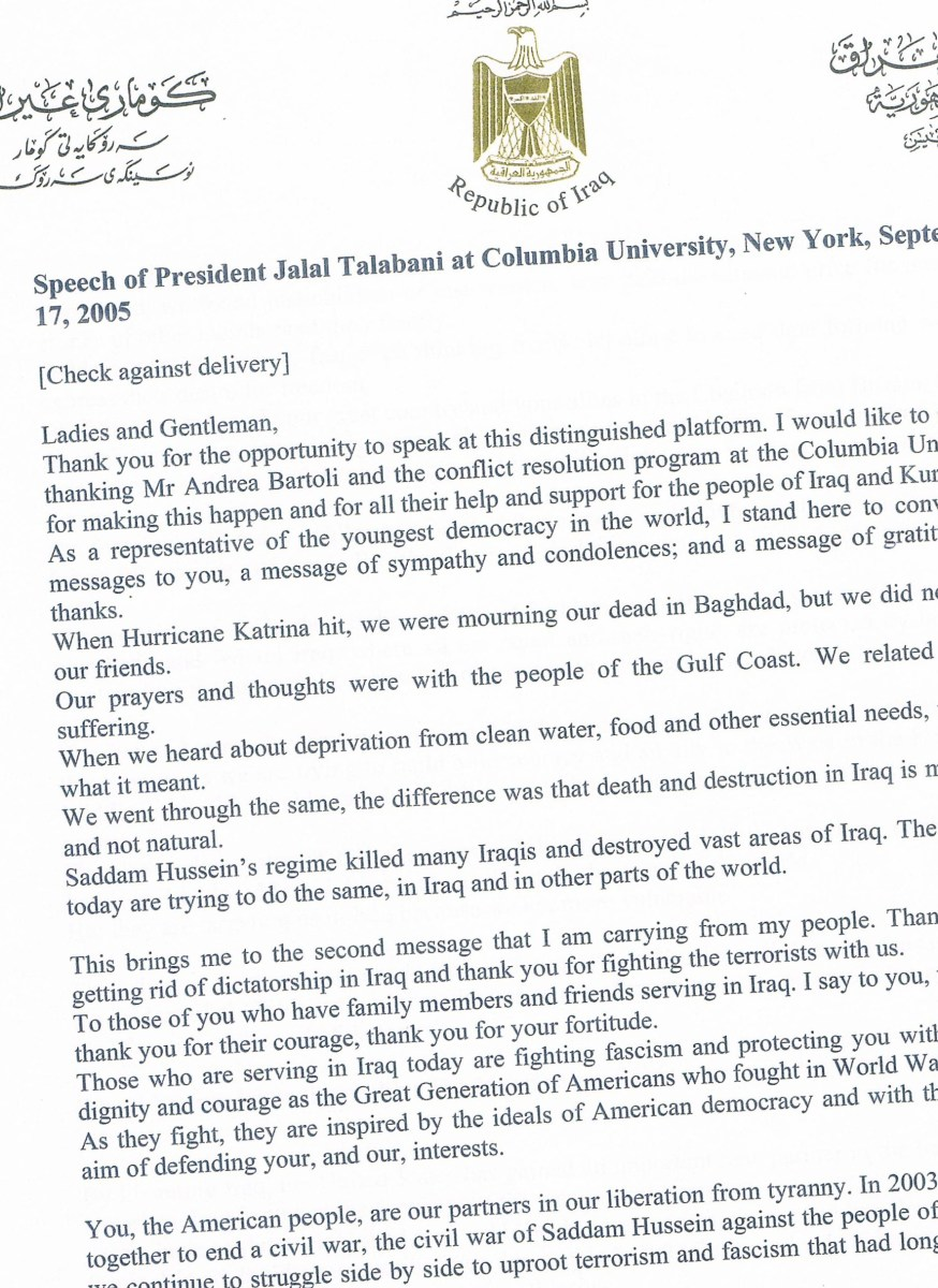 This is a copy of the first page of the speech Jala Talabani, the President of Iraq, gave to a large audience at Columbia University on September 17, 2005.
