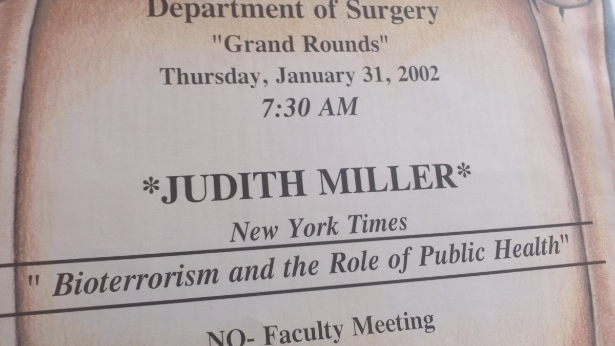 Flier marking when Judith Miller spoke at NewYork-Presbyterian Hospital/Columbia. Google her for another extremely interesting post-9/11 journey.