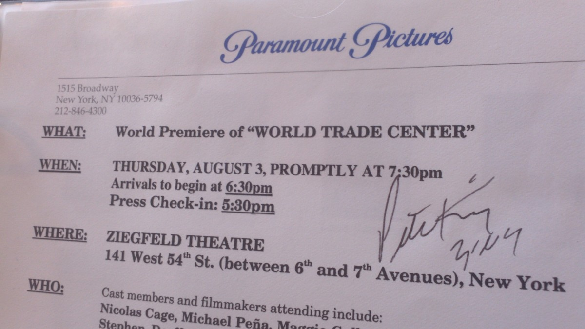 At the world premiere of the film World Trade Center (August 3, 2006) I secured the autograph of U.S. Representative Peter King (D-NY)... also Chairman of the House Committee on Homeland Security. (I coudn't get close to Nicolas Cage for his.)