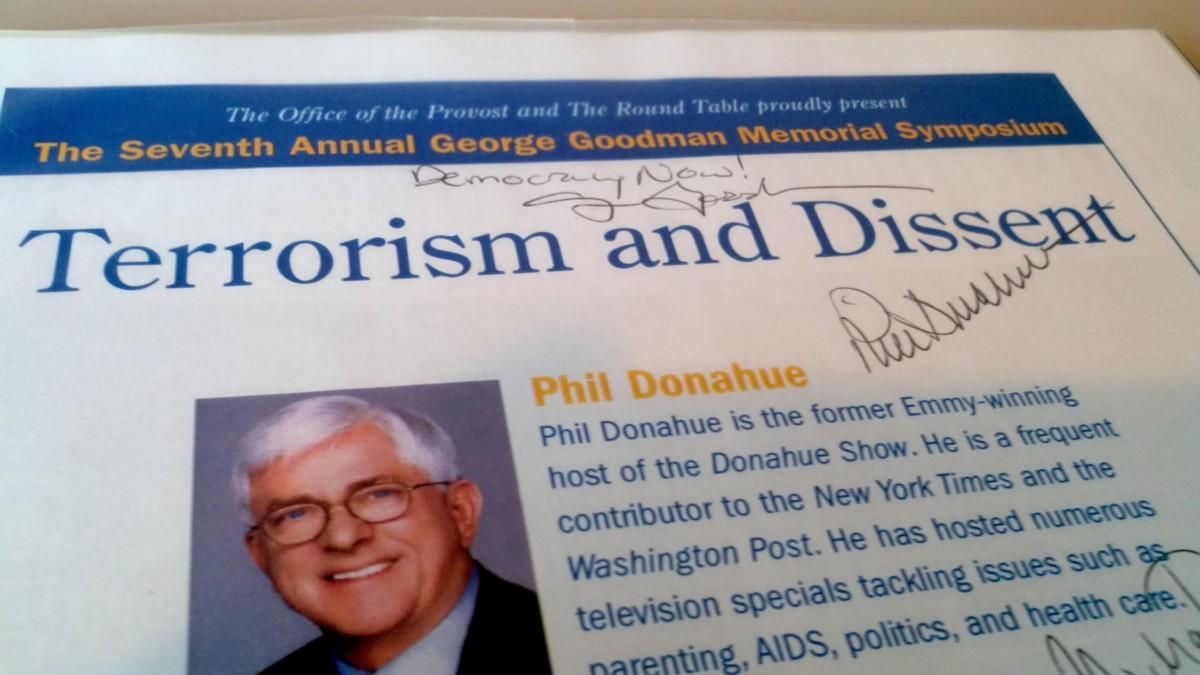 Flier acquired when human rights activist Phil Donahue and CCR attorney Michael Ratner addressed Terrorism and Dissent at Stony Brook University (on November 3, 2005). Also signed by journalist Amy Goodman.