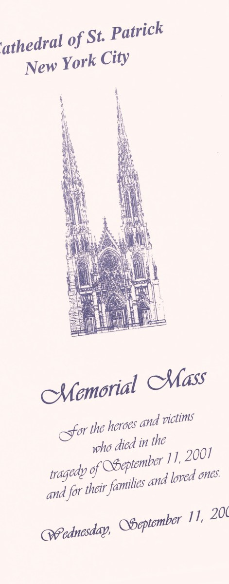 This is one of three programs I colllected on September 11, 2002 at St. Patrick's Cathedral. (One is at the future 9/11 Museum.)