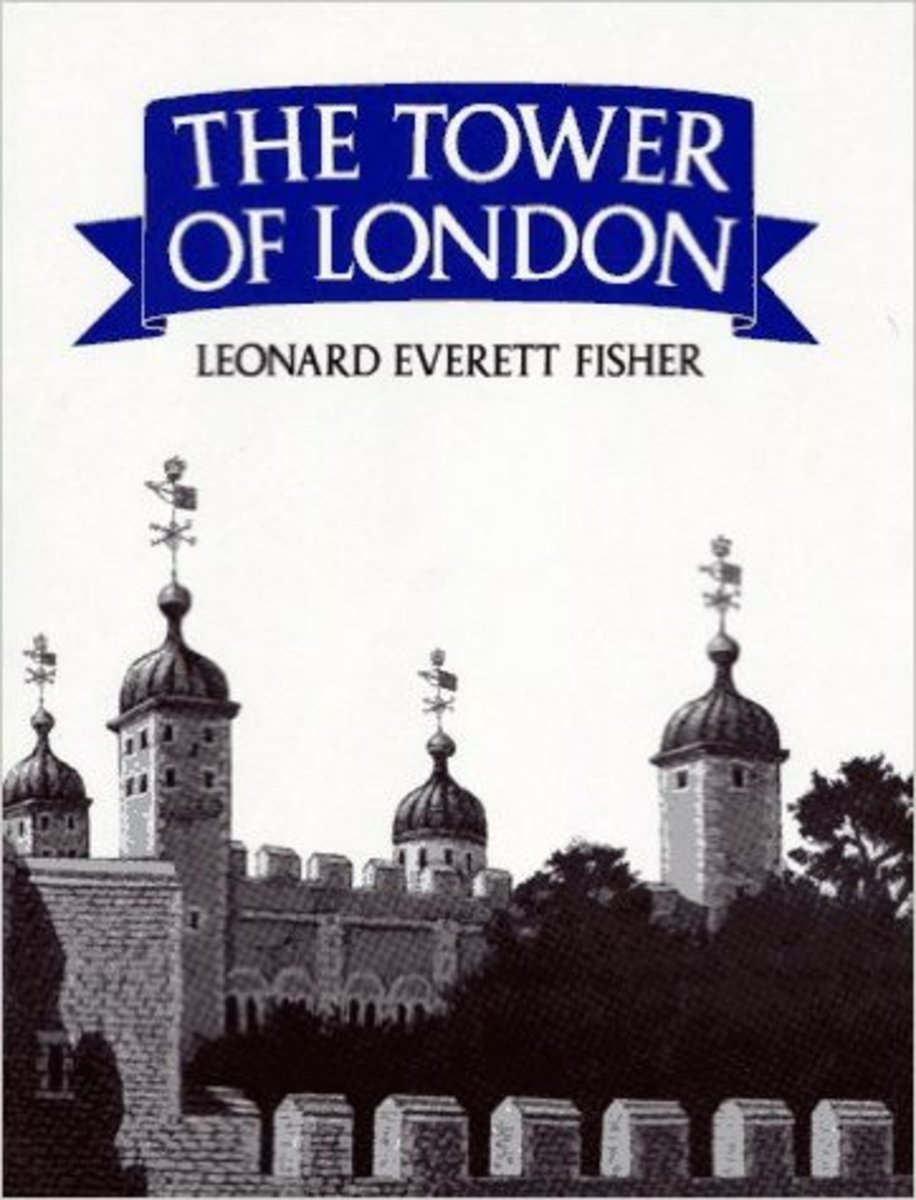 The Tower of London by Leonard Everett Fisher