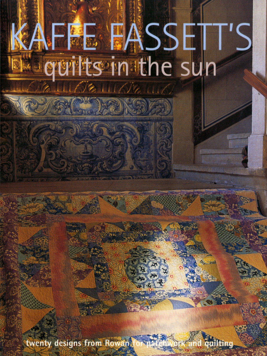 "Sitting in the Sun with Kaffe Fassett's ""Quilts in the Sun"", a review"