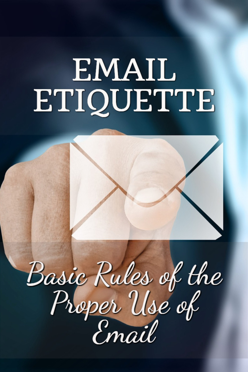 Email Etiquette: Basic Rules of the Proper Use of Email