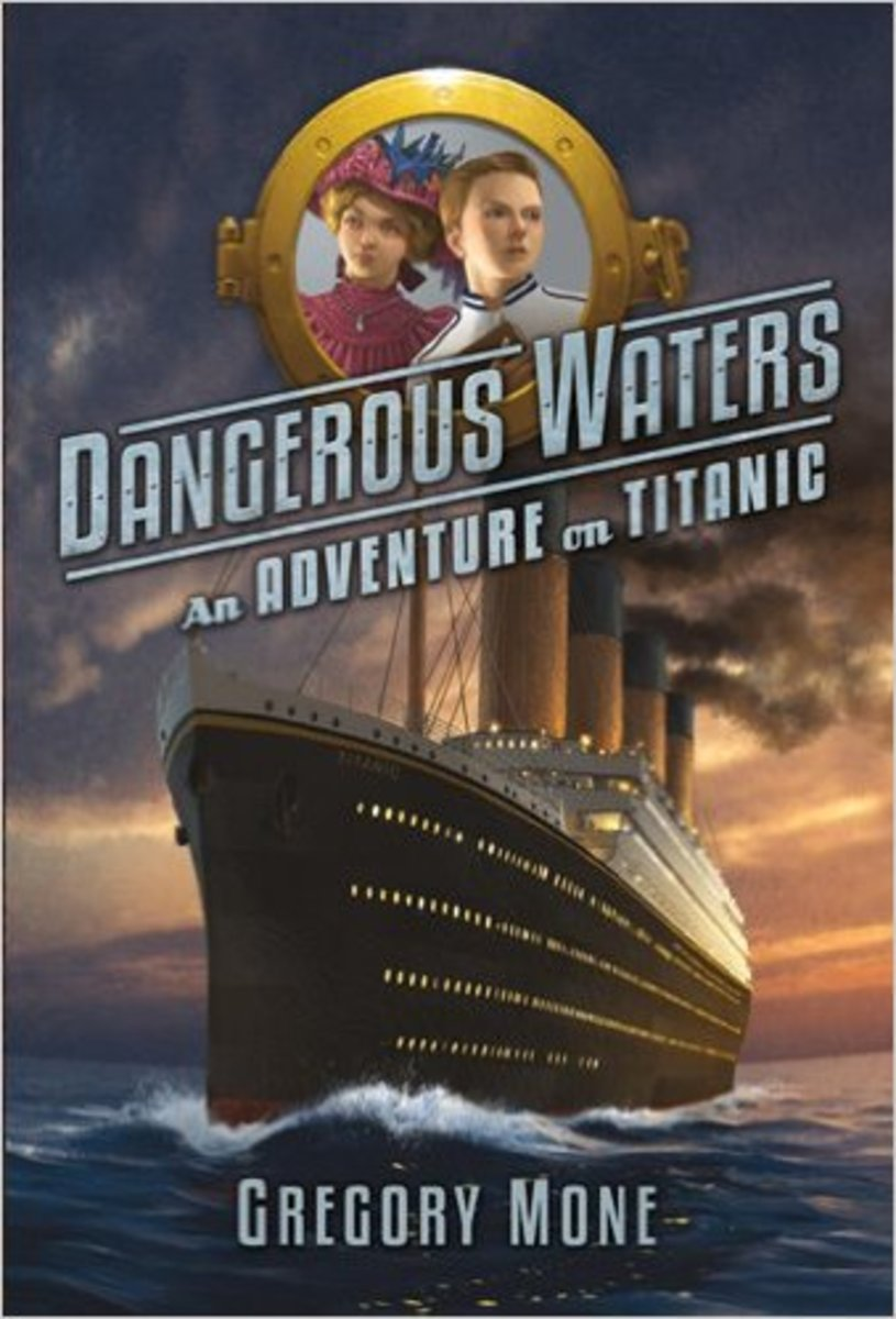 Dangerous Waters.  Chapter Books for Kids on the Titanic