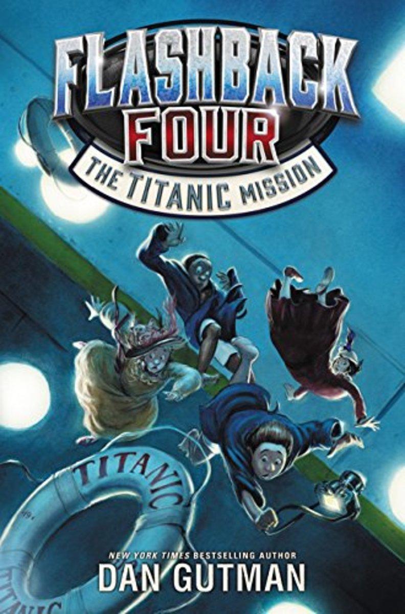 The Titanic Mission by Dan Gutman