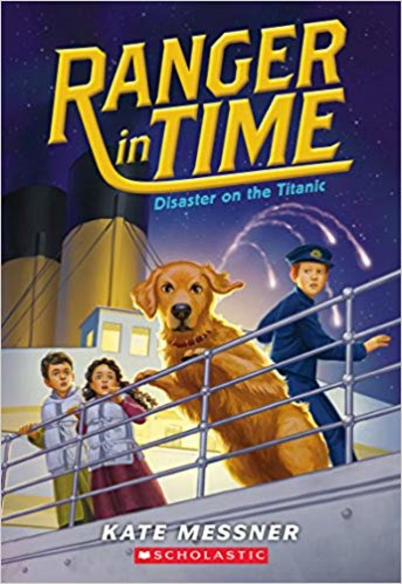 Disaster on the Titanic (Ranger in Time) by Kate Messner