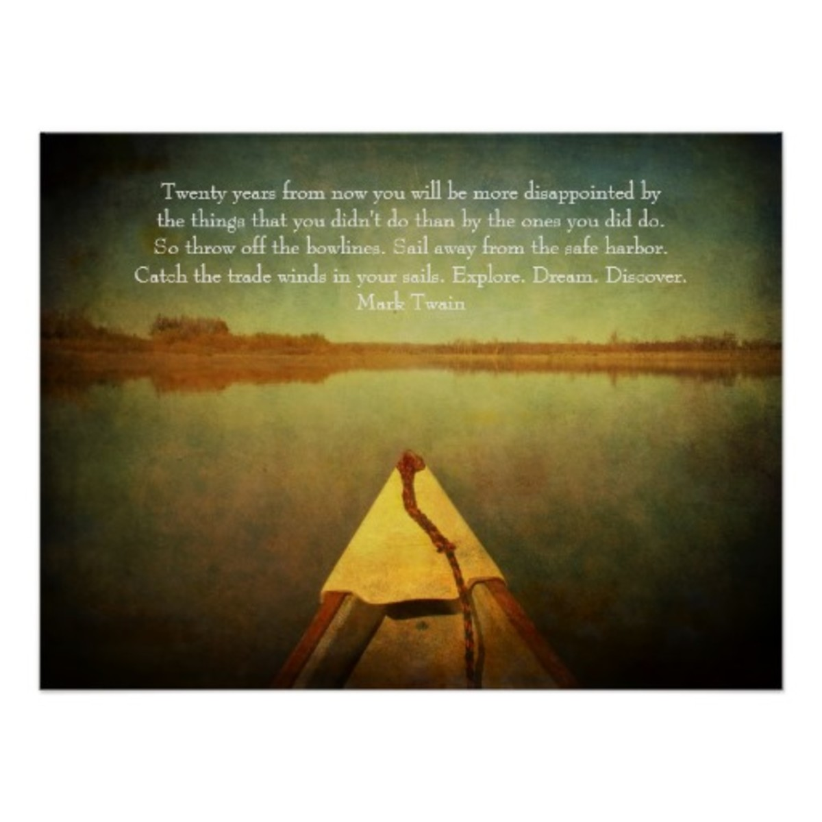 beautiful and serene water scene with boat hull pointing toward the horizon with Mark Twain motivational quote
