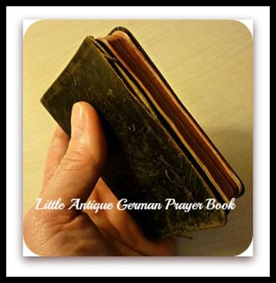 Palm-sized prayer book of my grandmother's.