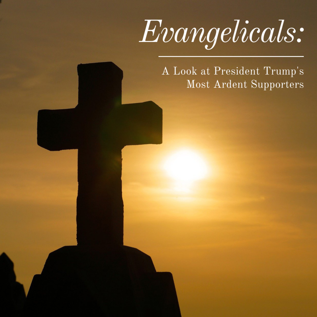 This article will take a look at evangelical Christians, why they love President Trump so much, and whether or not they will continue to support him.