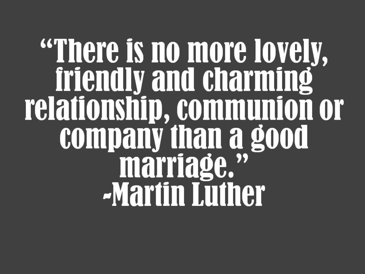 Martin Luther Marriage Quote