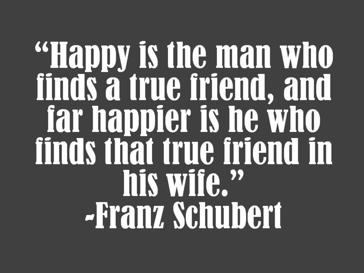 Franz Schubert Marriage Quote