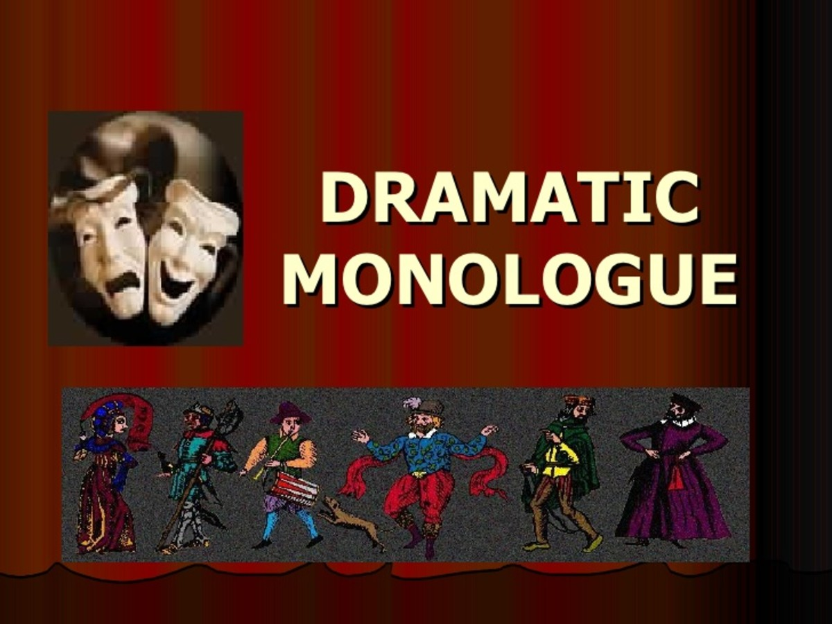 Creative Writing - Dramatic Monologue - what is it and how do you write it?