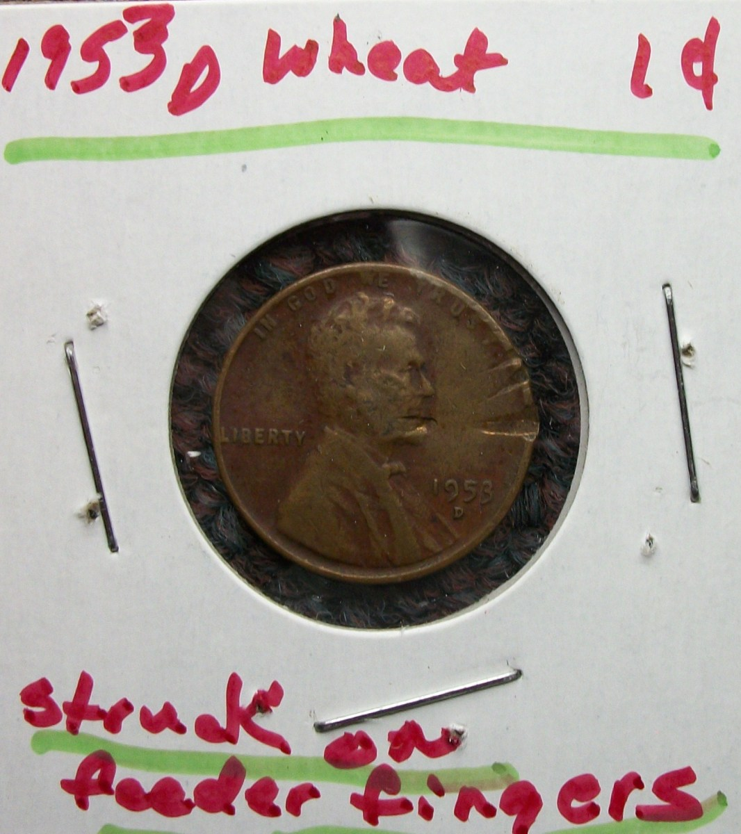 1953D Lincoln Wheat Leaf Penny  Struck on Feeder Finger Error