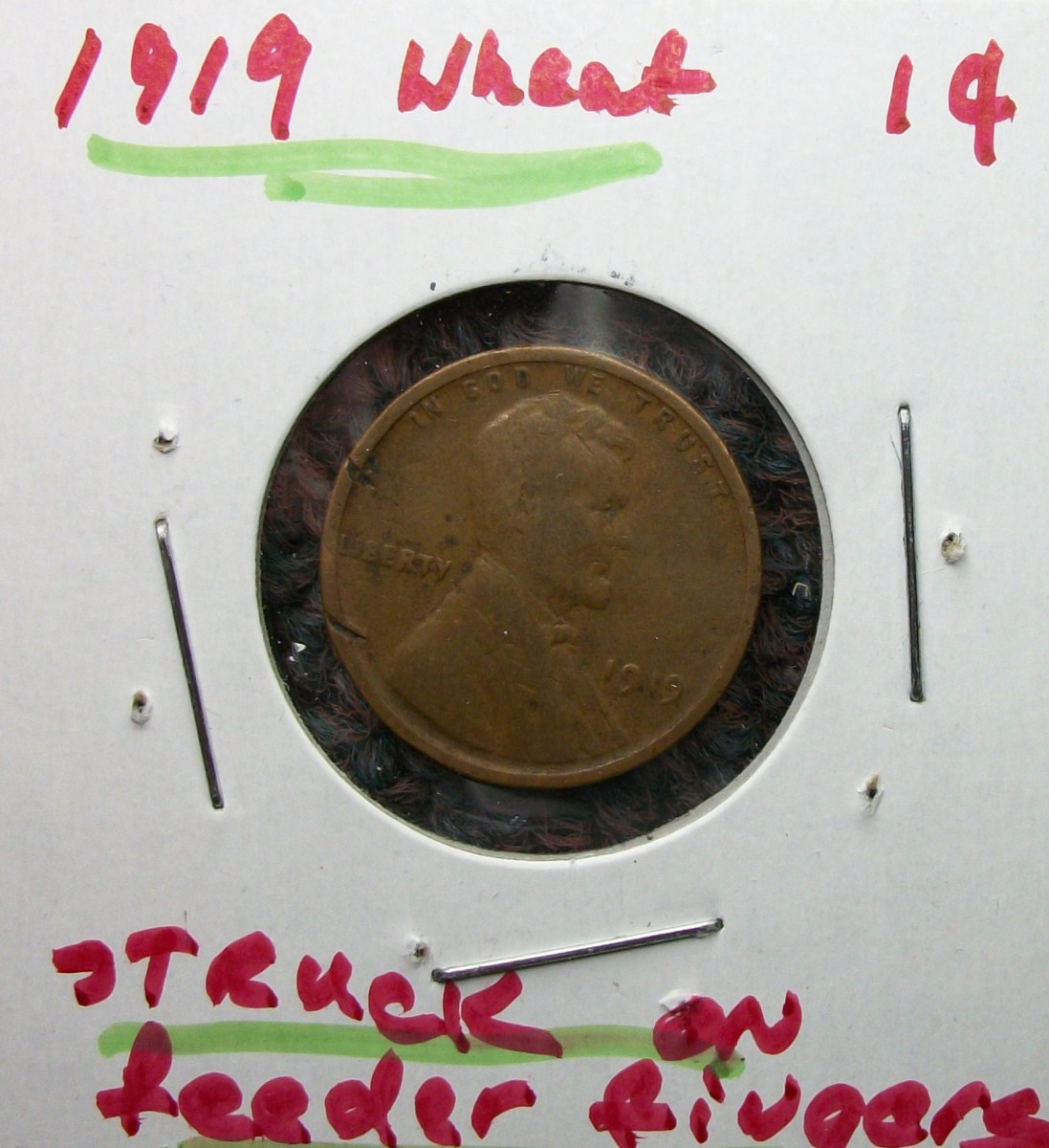 1919 Lincoln Wheat Leaf Penny  Struck on Feeder Finger Error
