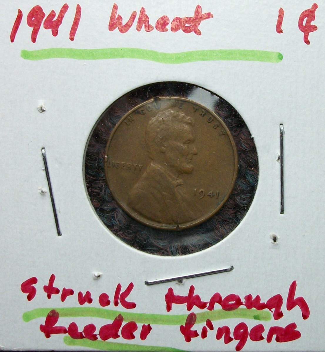 1941 Lincoln Wheat Leaf Penny   Struck on Feeder Fingers Error