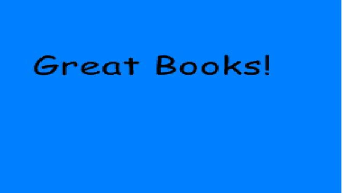 Read great books to learn more about the world around you!