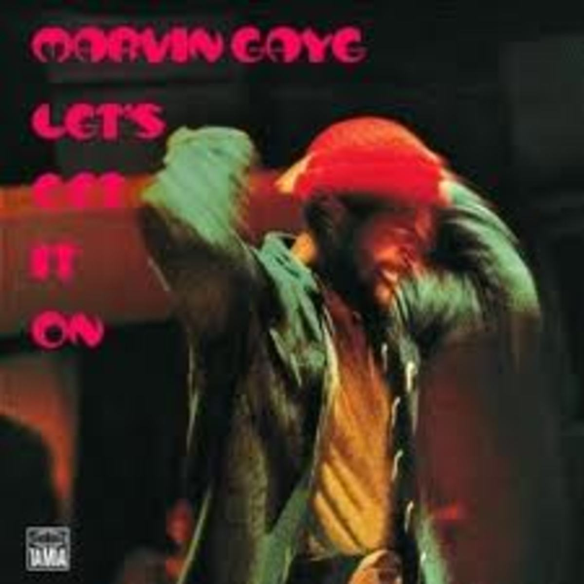 """""""Lets Get It On"""" by Marvin Gaye"""