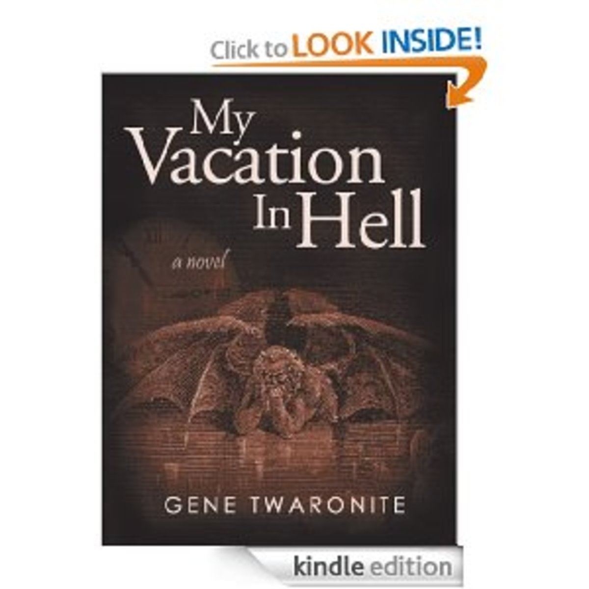 My Vacation in Hell... See... I wasn't the only one!