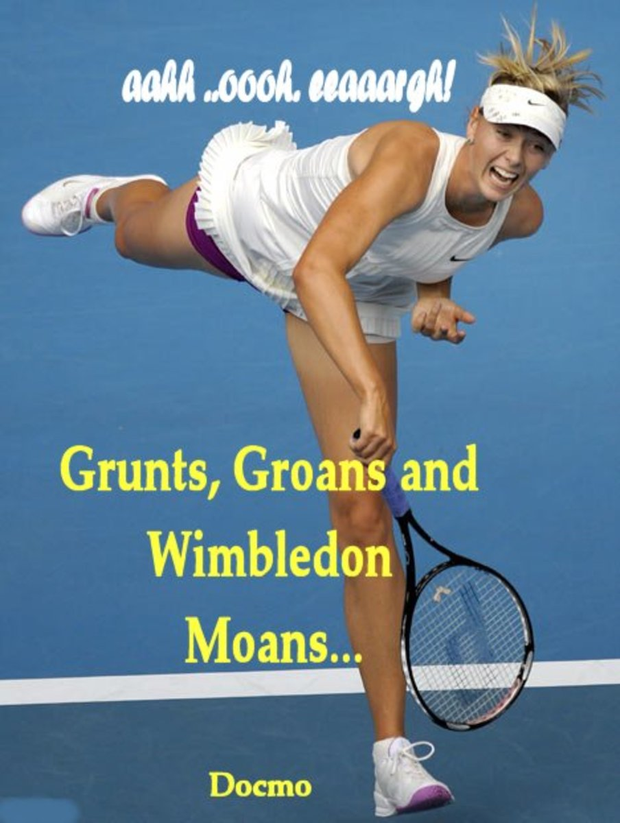 Grunts, Groans and Wimbledon Moans