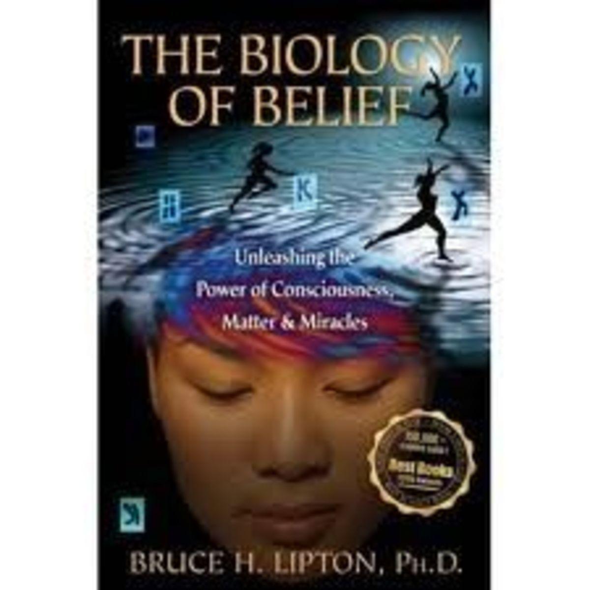 Biology of Belief? Bruce Lipton Reviewed
