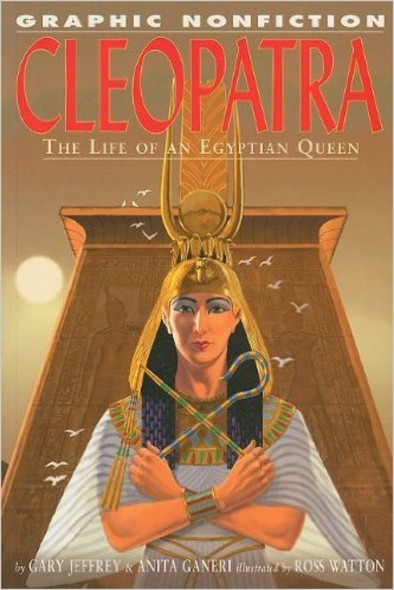 Cleopatra: The Life of an Egyptian Queen (Graphic Nonfiction) by Gary Jeffrey - Book images are from amazon.com.