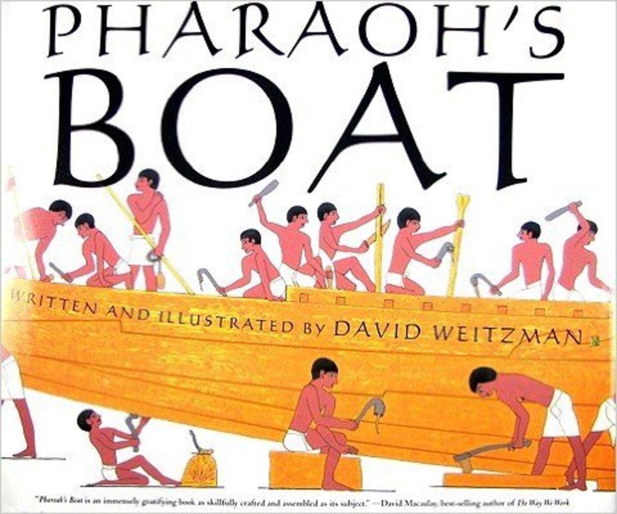 Pharaoh's Boat by David Weitzman