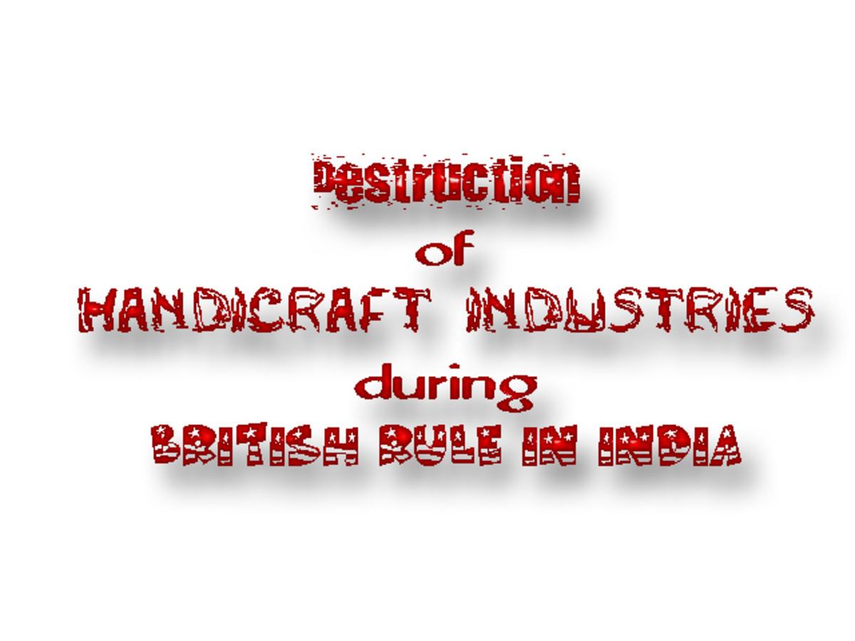 destruction-of-handicraft-industries-during-british-rule-in-india