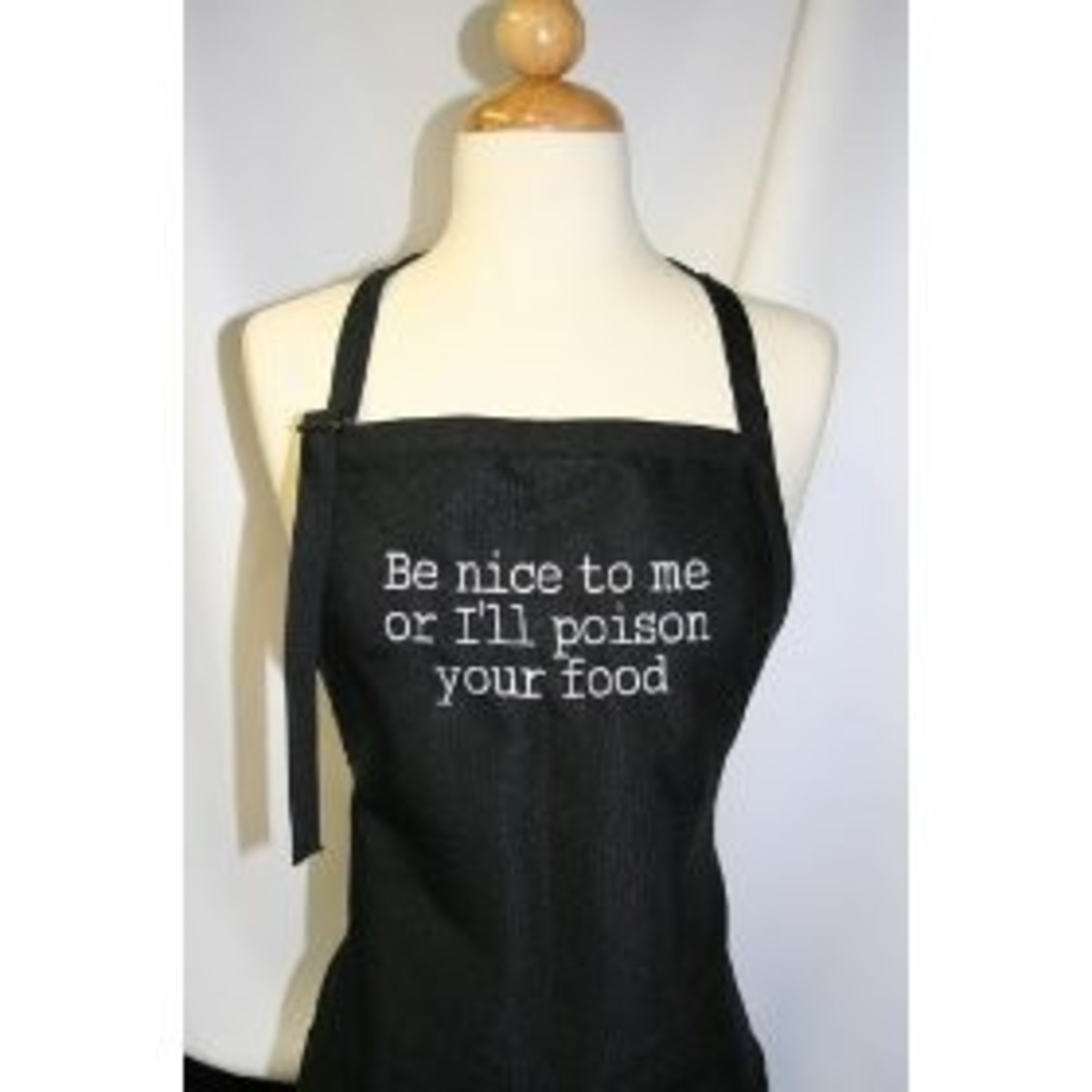 """Be Nice to Me or I'll Poison Your Food"" Embroidered Apron"