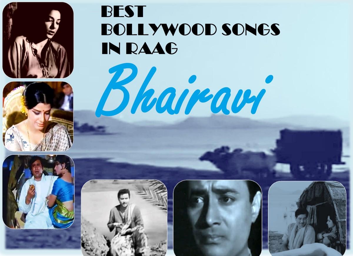 Best Bollywood Songs in Raag Bhairavi