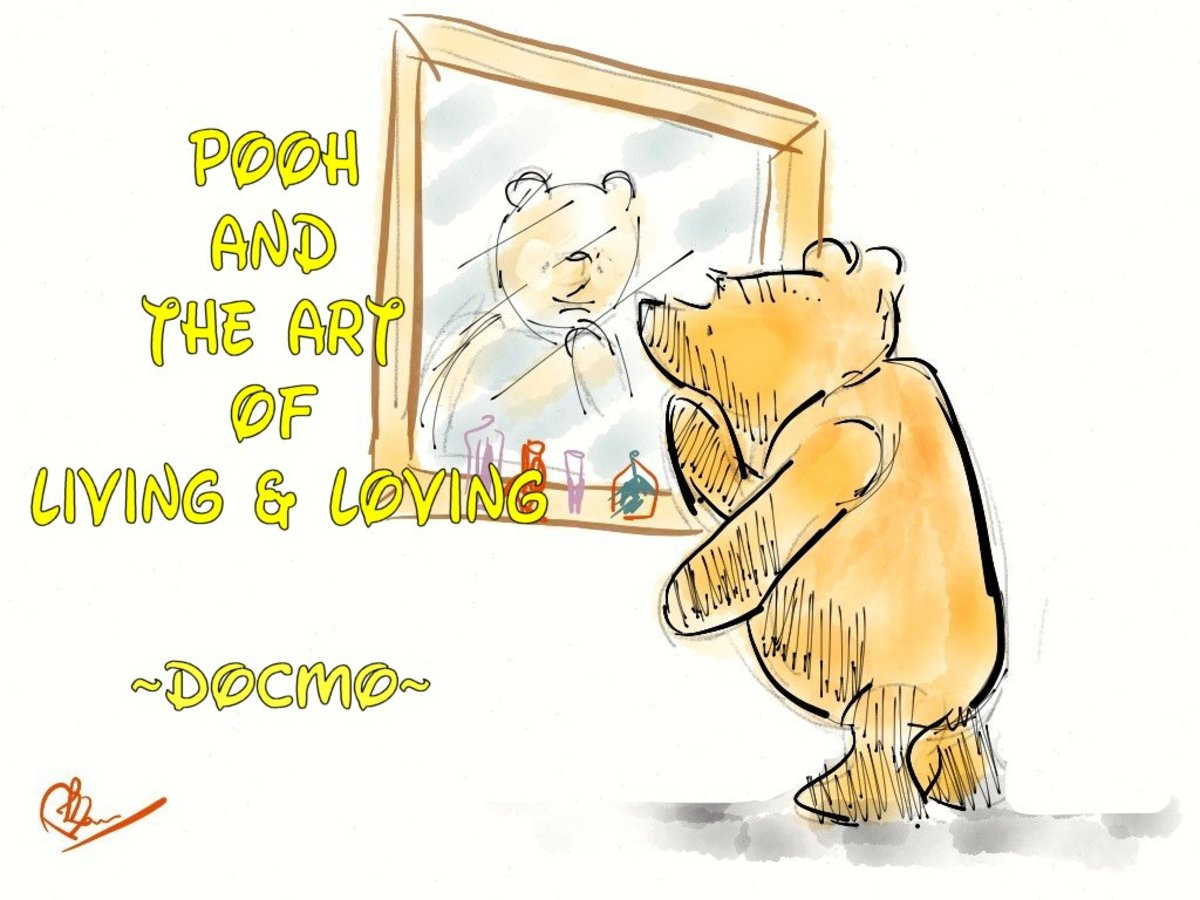Pooh and the Art of Living & Loving 1- Who am I?