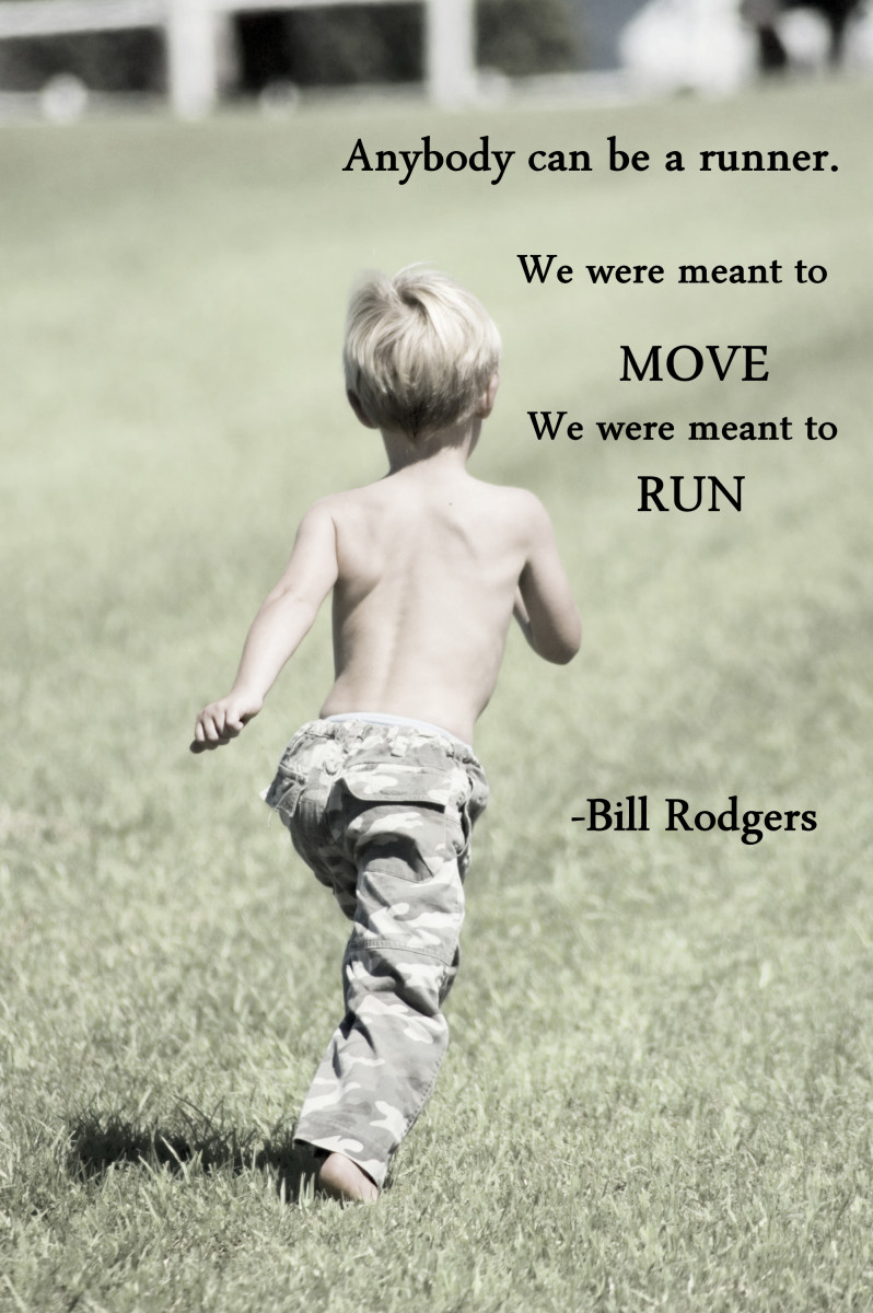 """""""Anybody Can be a runner. We were meant to move.  We were meant to run.""""  And 49 other inspring running quotes."""