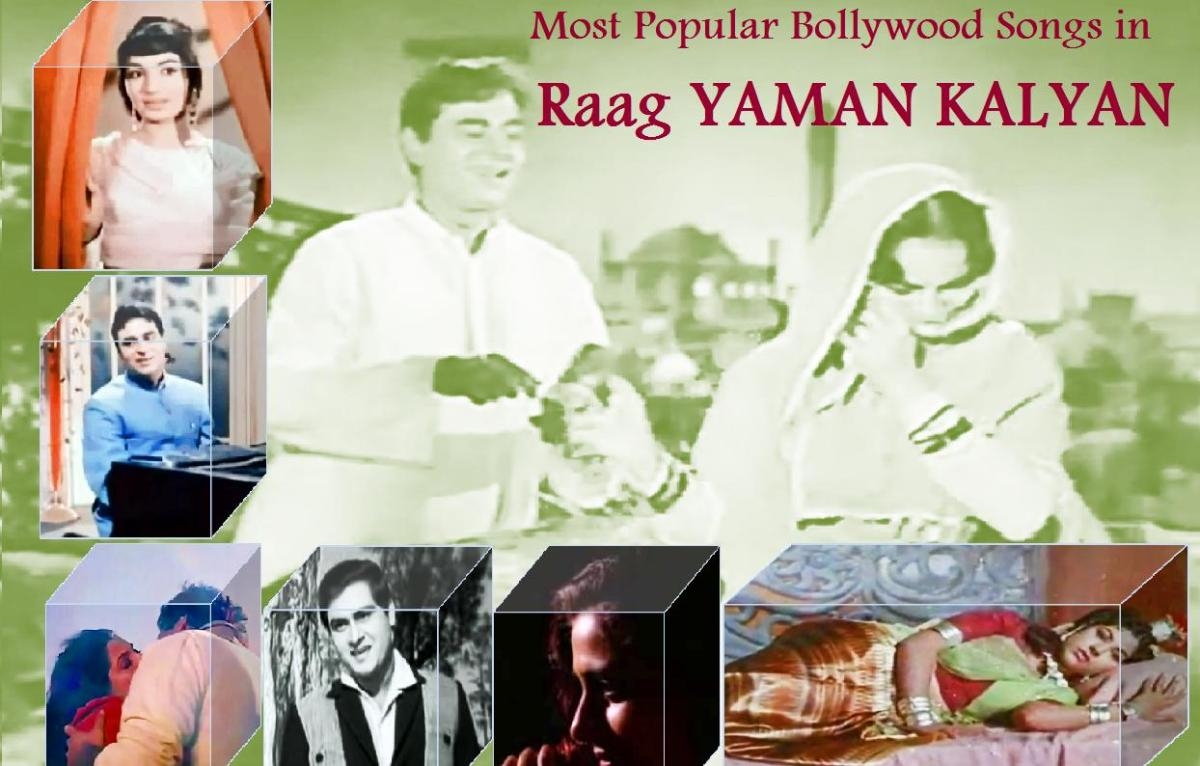 Popular Songs of Bollywood in Raag Yaman Kalyan