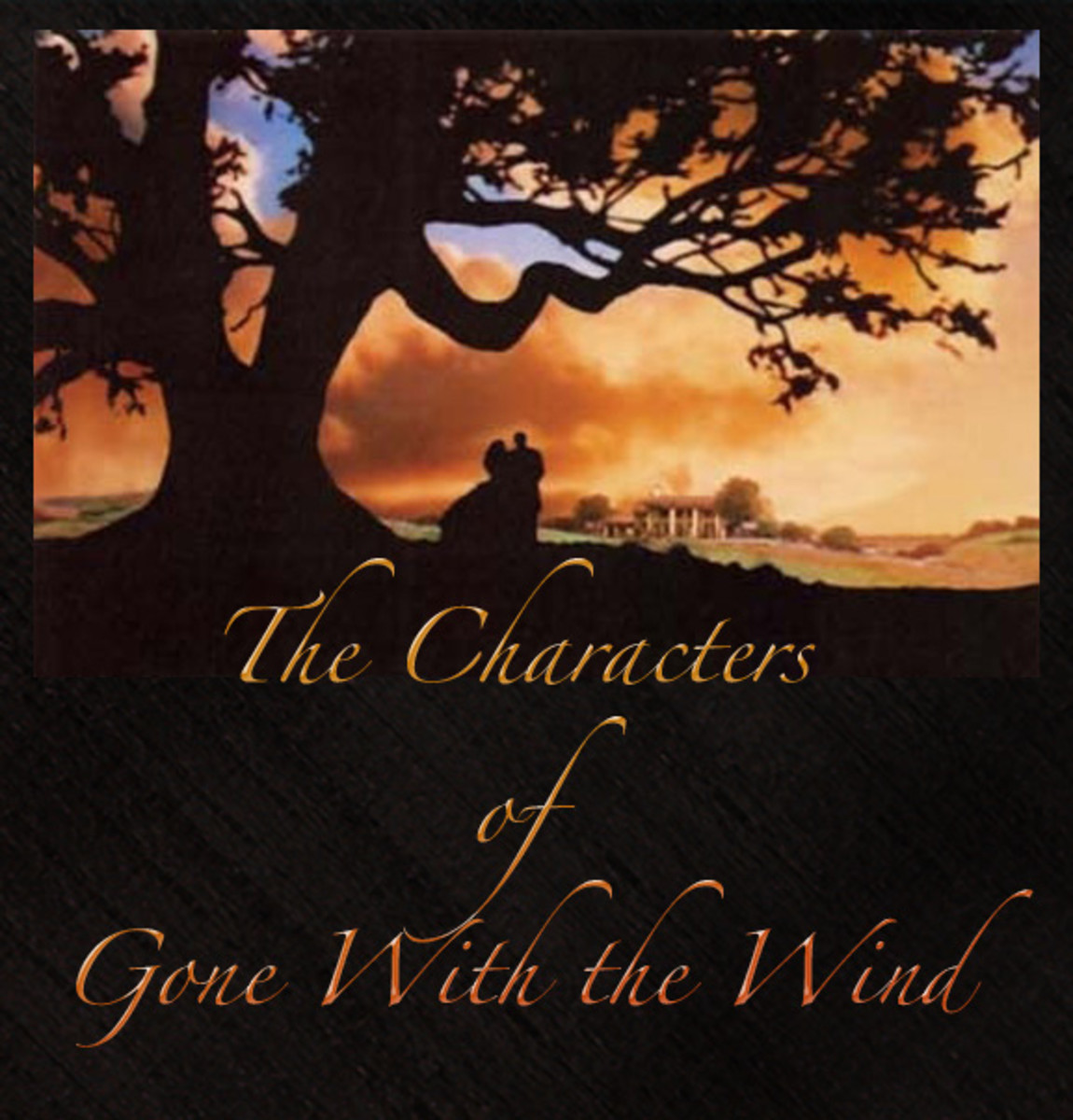 "The Characters of ""Gone With The Wind"" -1"