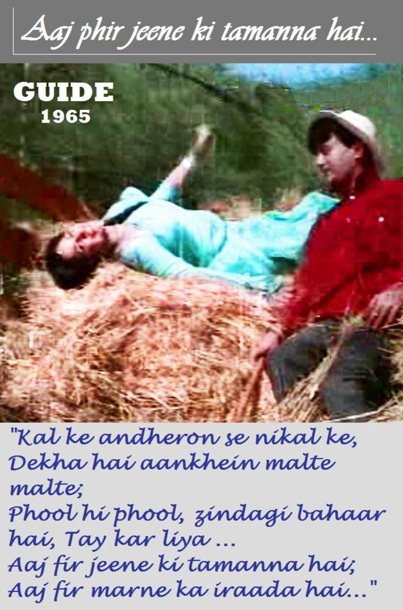 Dev Anand & Waheeda Rahman in Guide - A great piece of music, acting and direction.