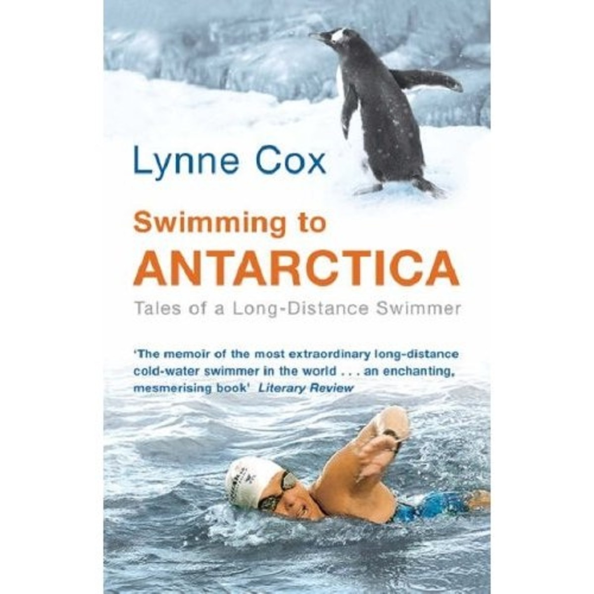 Lynn Cox has shown that people can train themselves to swim even in the cold waters of the Arctic and Antarctic