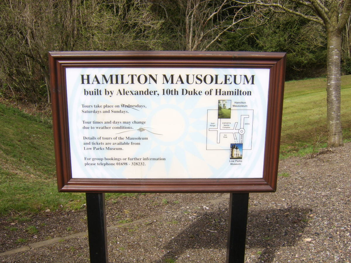 Sign on approach route to Hamilton Mausoleum