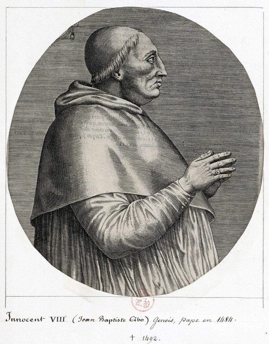 Pope Innocent VIII (Giovanni Battista Cybo); Pope from 1484 -1492.