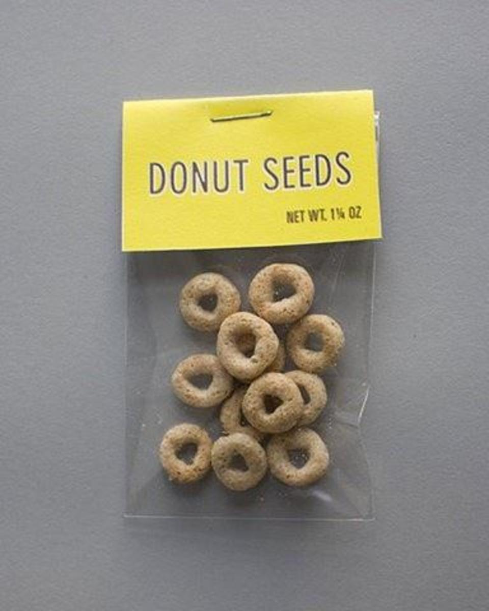 Ideal Bakery has a sense of humor. They sell donut seeds!