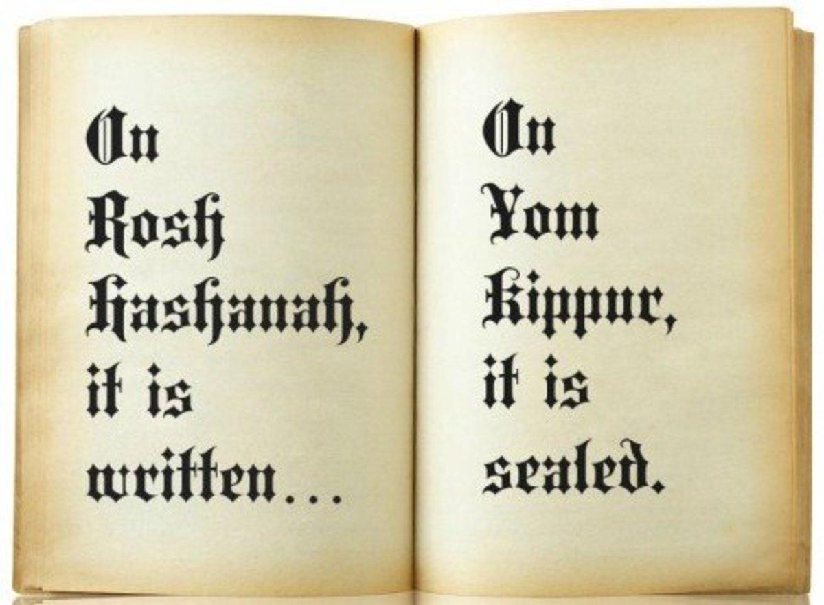On Rosh Hashanah it is written - on Yom Kippur it is sealed