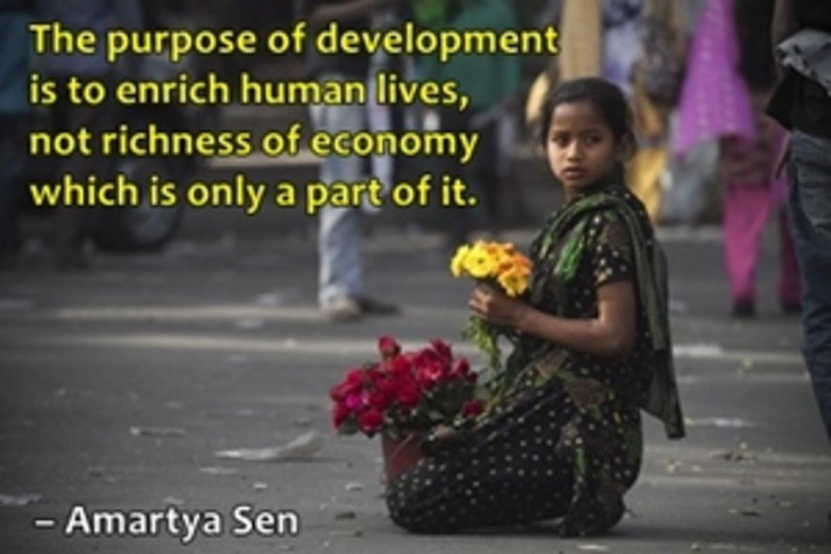 The only purpose of development is to enrich human life, not economy.
