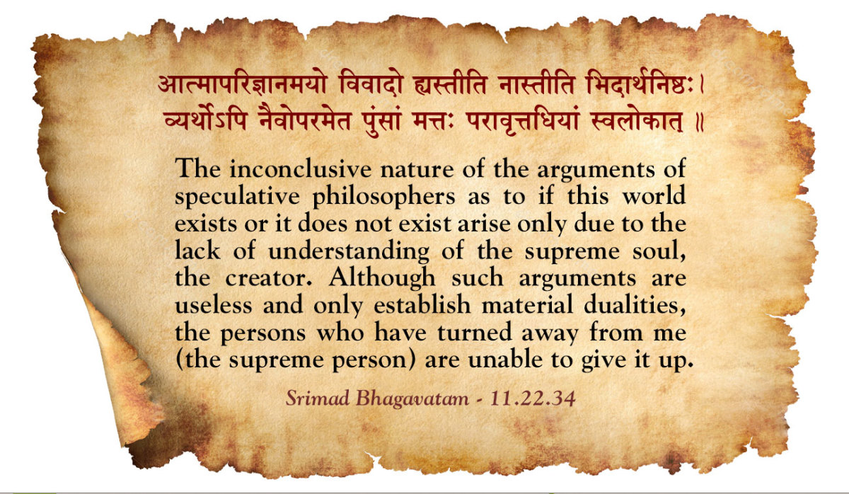 Srimad Bhagavatam on the nature of speculative approach to philosophical questions.