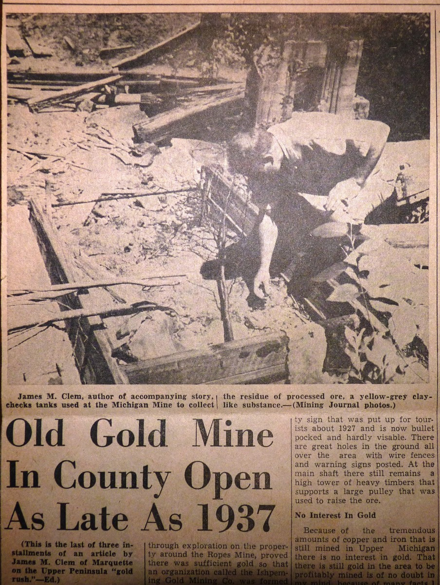 Gold Mining in Michigan's Upper Peninsula: Old Gold Mine Open As Late As 1937