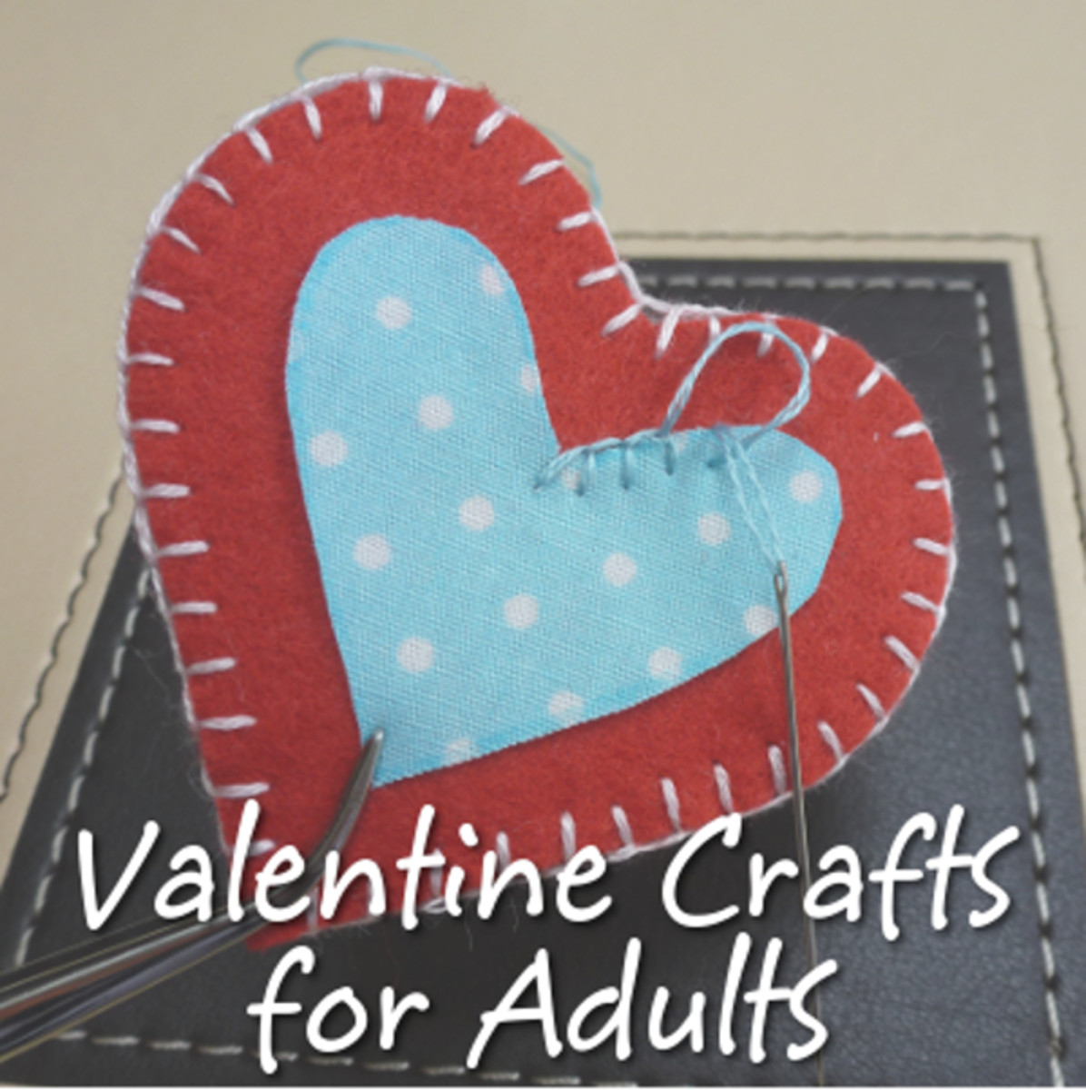Lots of fun Valentine themed crafts for adults to enjoy