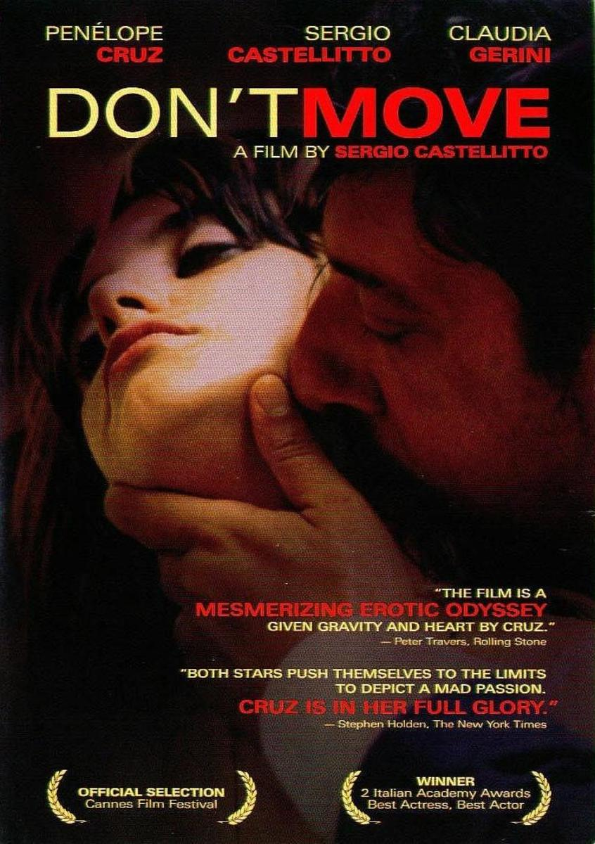 Movie poster for Don't Move. Starring Penelope Cruz