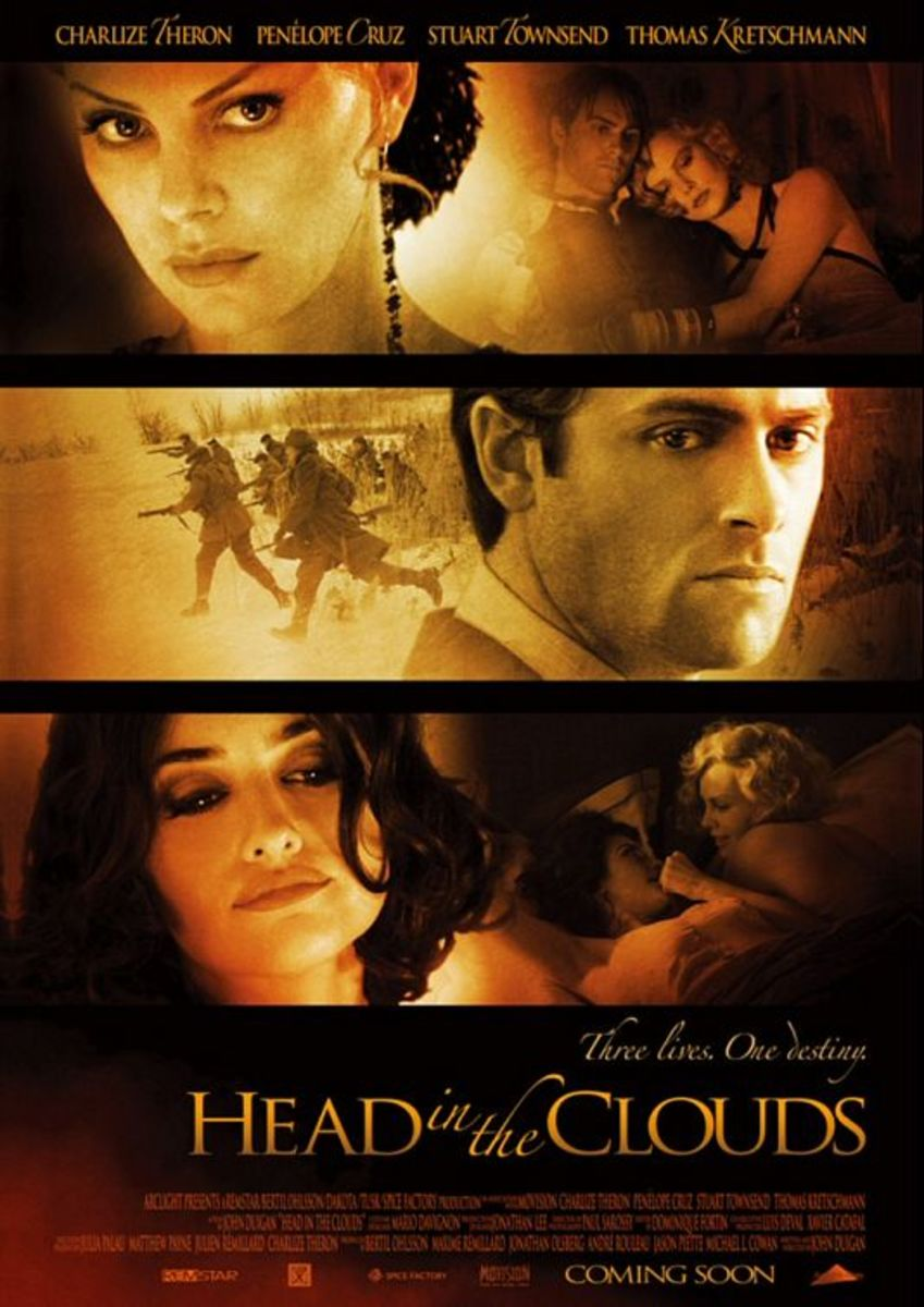 Head in the Clouds, movie poster Starring: Penelope Cruz, Charlize Theron and Stuart Townsend