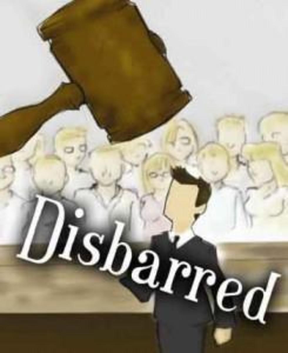 The Reasons Why Lawyers Get Disbarred