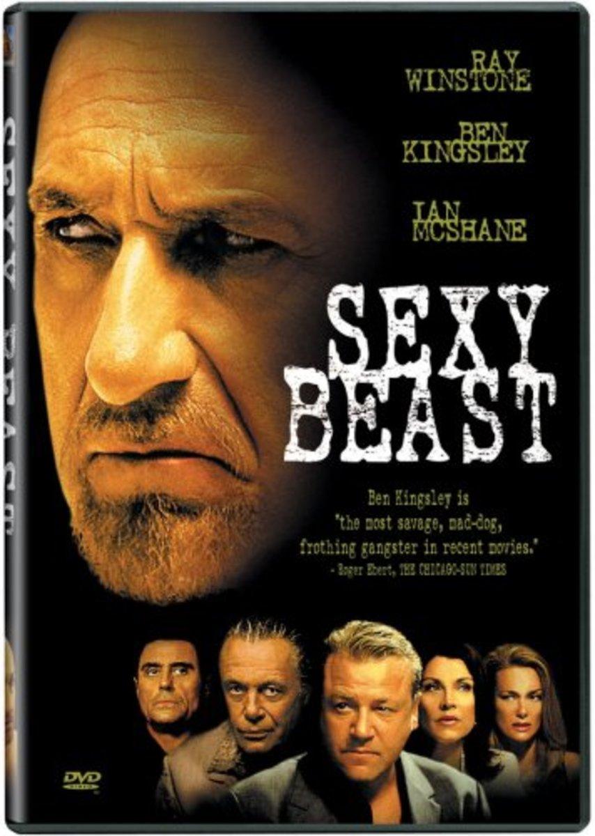 Sexy Beast starring Ray Winstone